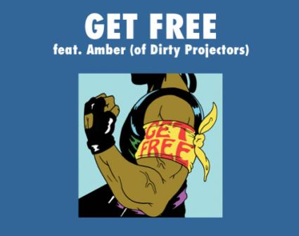 "New Music Video: ""Get Free"" (Feat  Dirty Projectors' Amber"